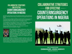 Collaborative Strategies for Effective Counterinsurgency Operations in Nigeria Paperback by Emmanuel John Udenyi