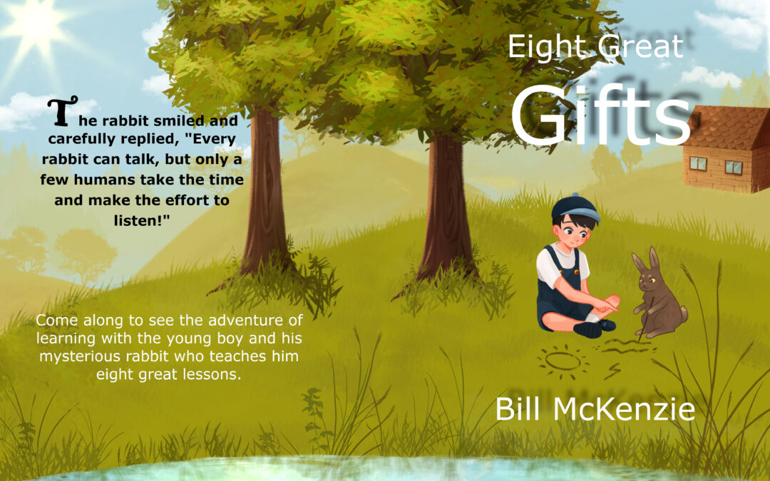 Eight Great Gifts by Bill McKenzie